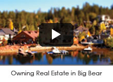 Owning Real Estate in Big Bear
